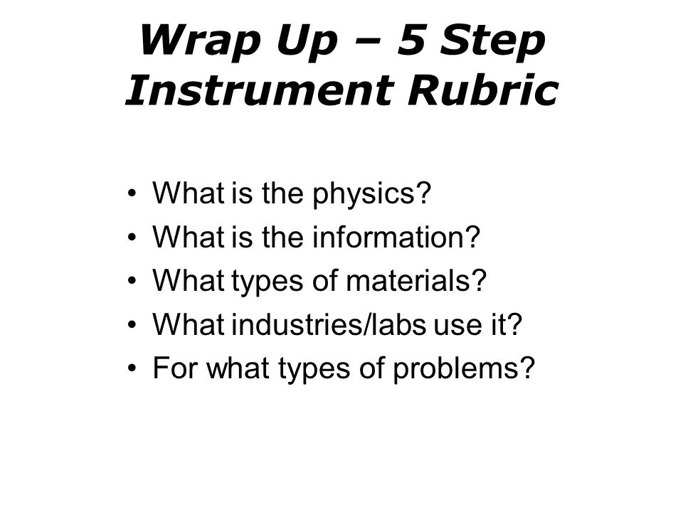 Wrap Up – 5 Step Instrument Rubric