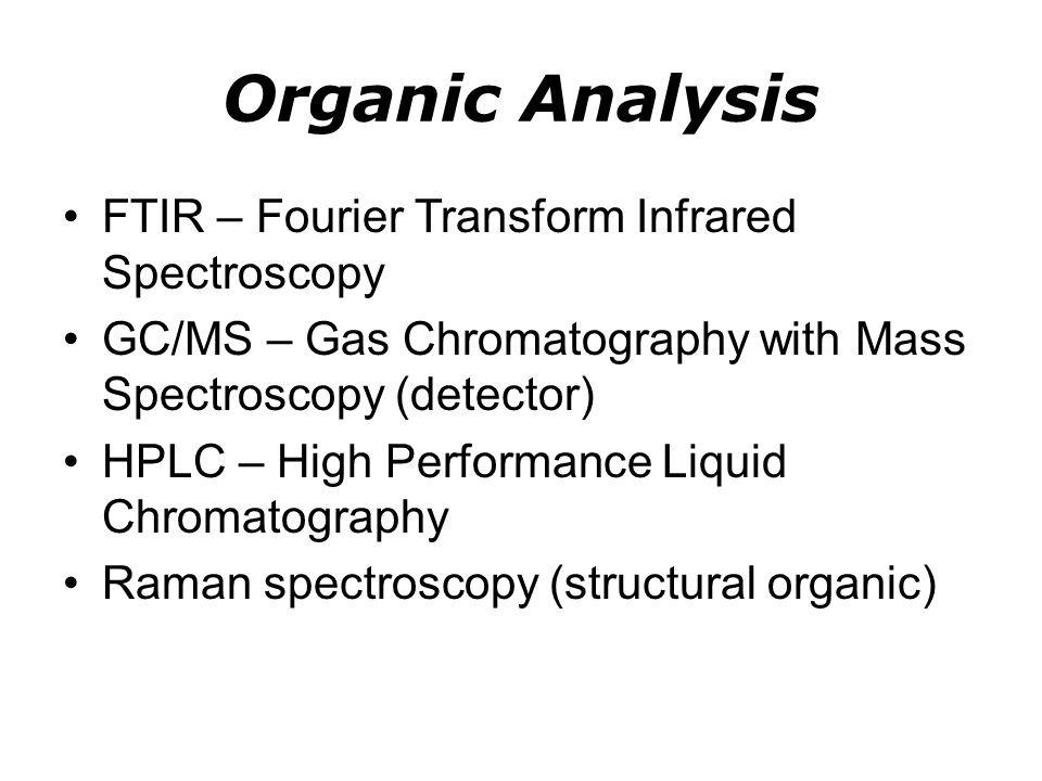Organic Analysis FTIR – Fourier Transform Infrared Spectroscopy