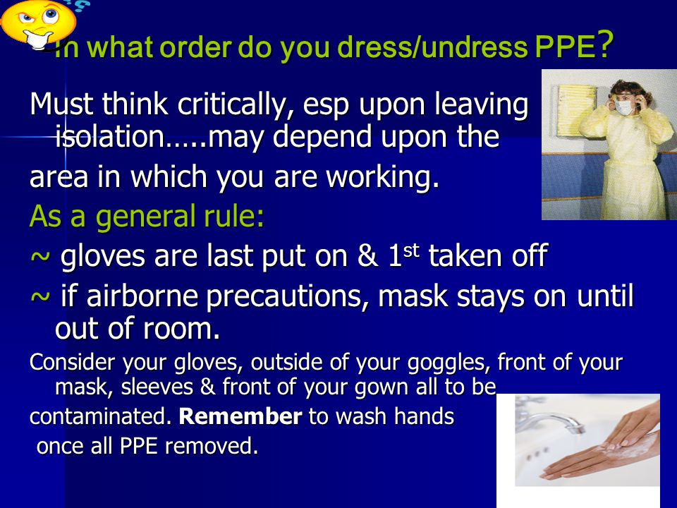In what order do you dress/undress PPE