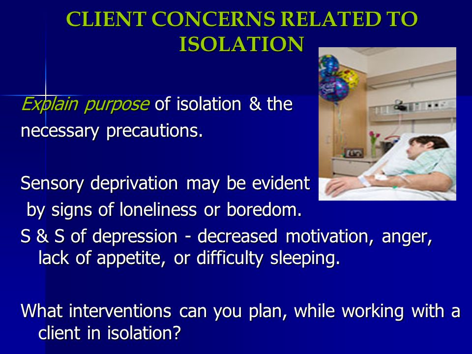 CLIENT CONCERNS RELATED TO ISOLATION
