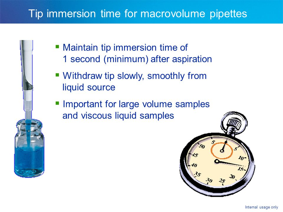 Tip immersion time for macrovolume pipettes