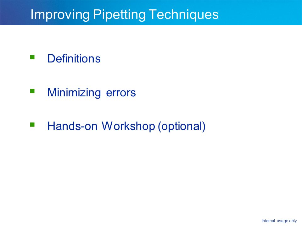 Improving Pipetting Techniques