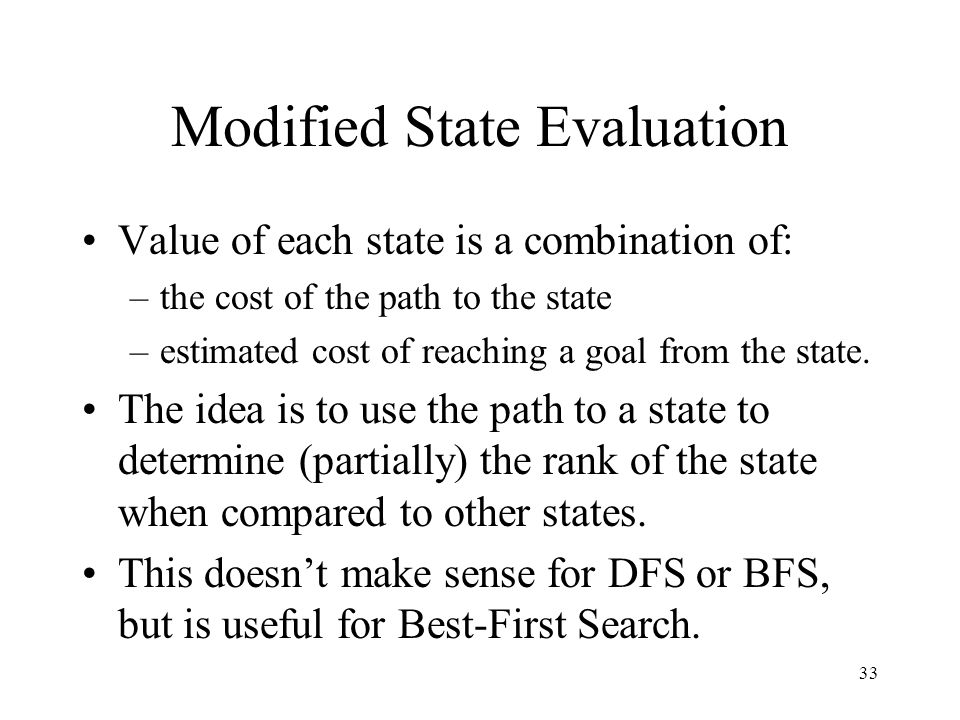 Modified State Evaluation