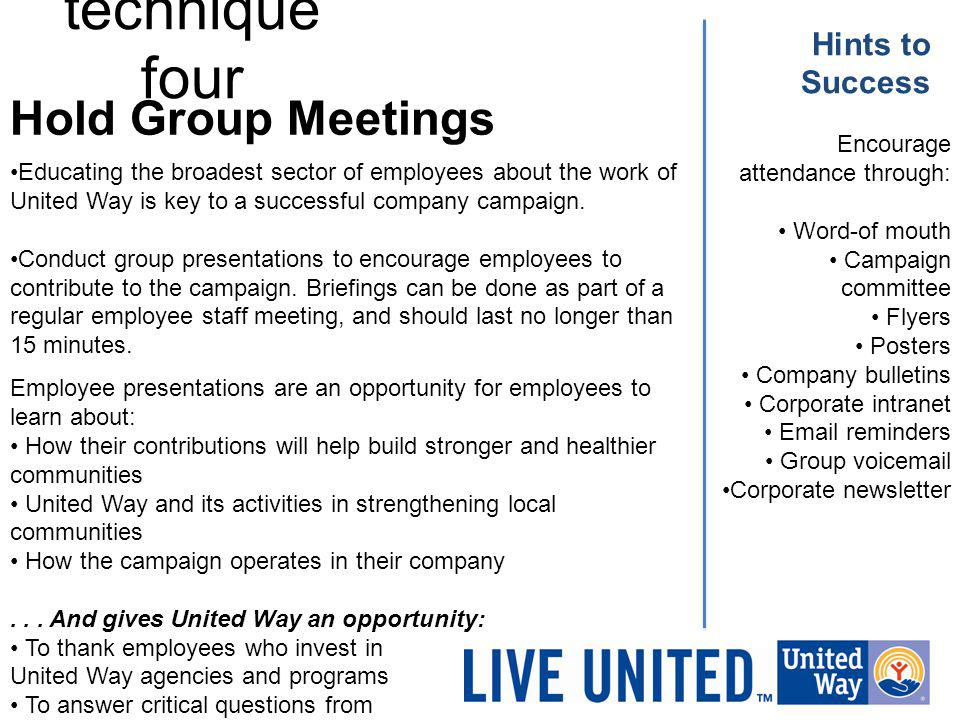 technique four Hold Group Meetings Hints to Success Encourage