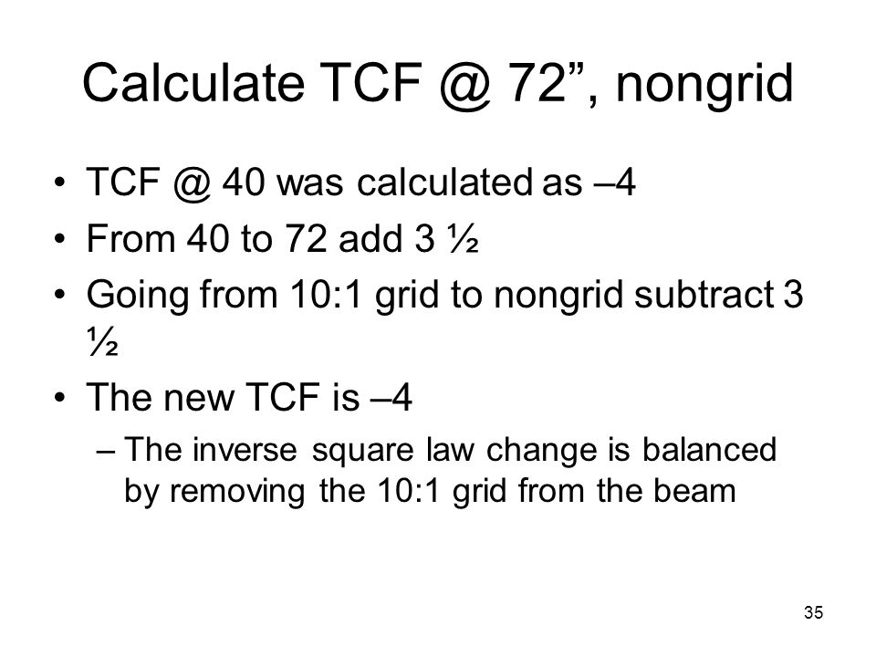 Calculate TCF @ 72 , nongrid