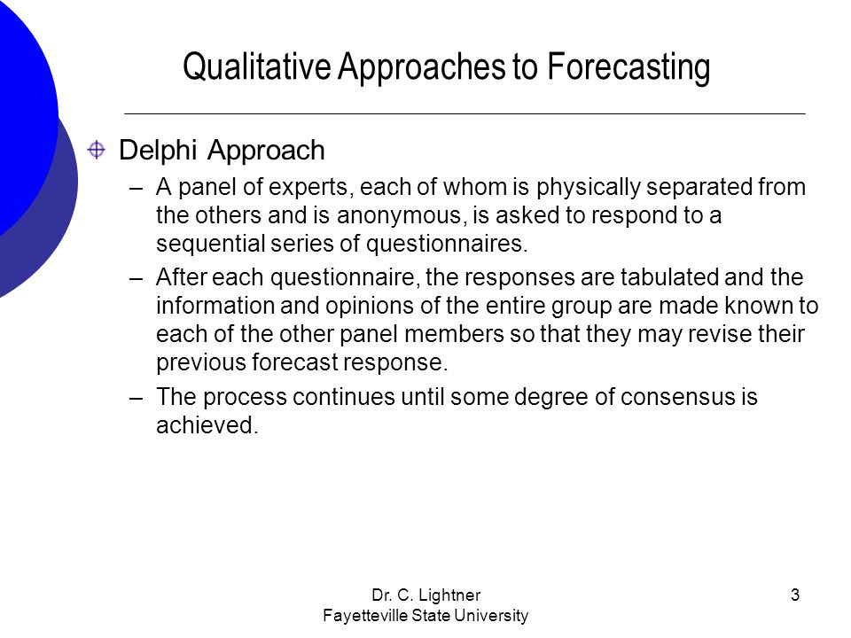 Qualitative Approaches to Forecasting