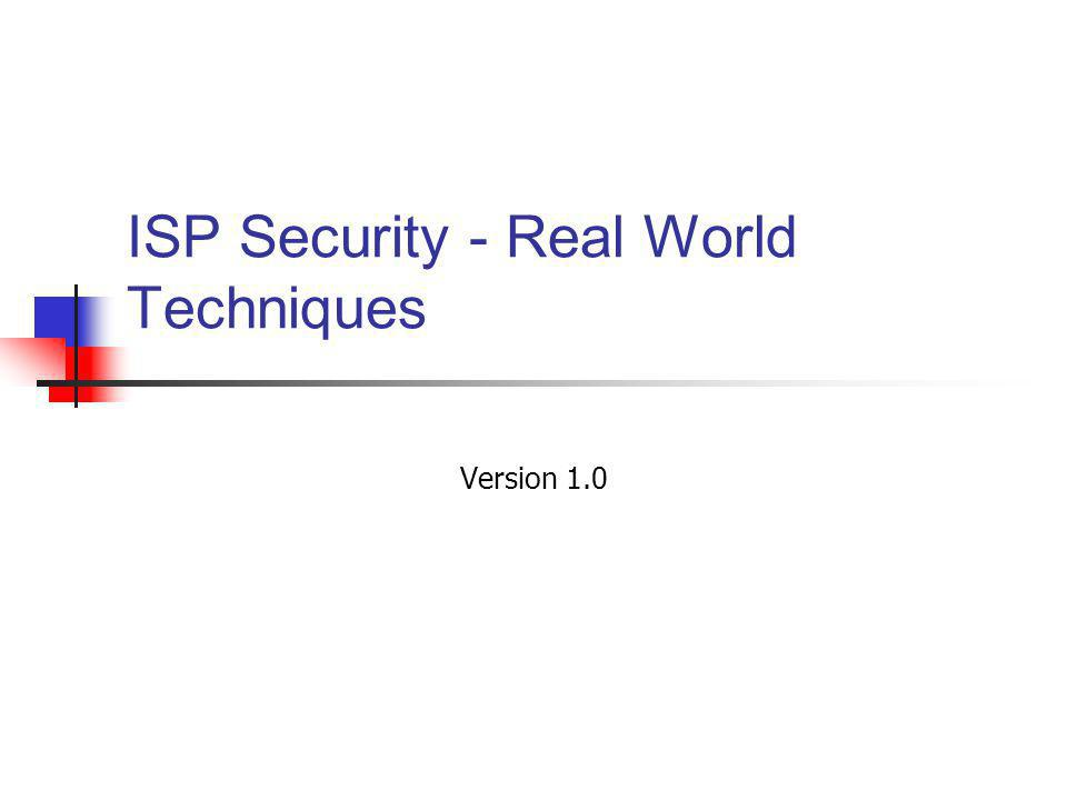 ISP Security - Real World Techniques