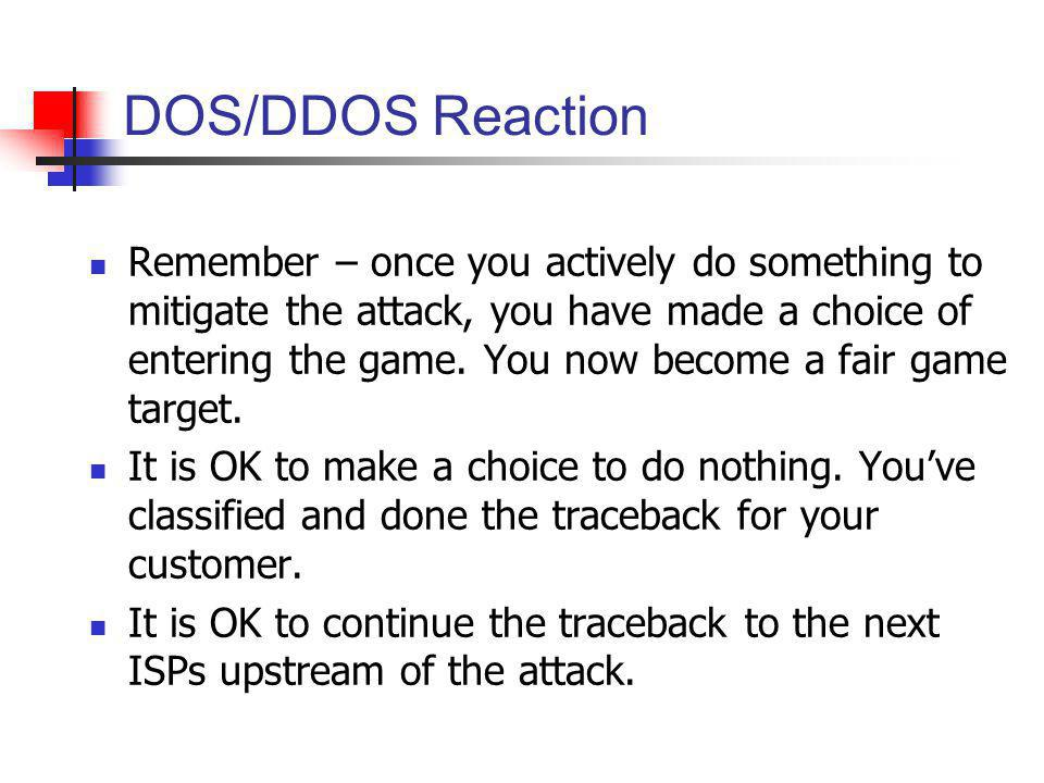 DOS/DDOS Reaction