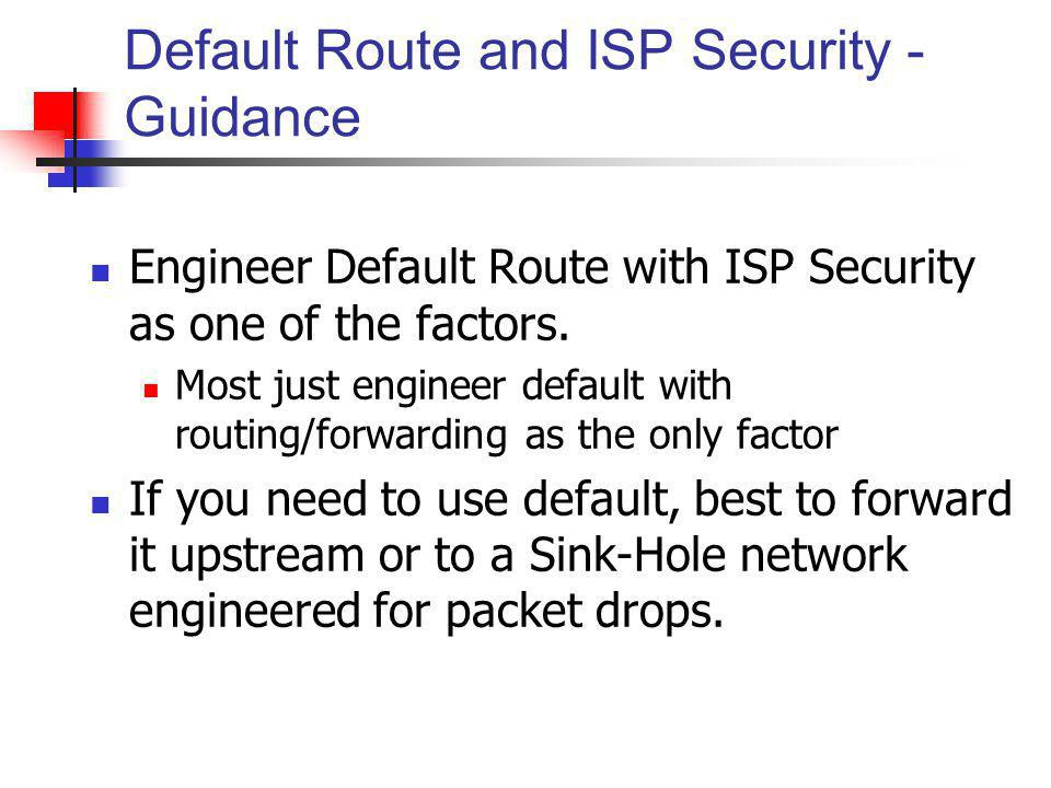 Default Route and ISP Security - Guidance