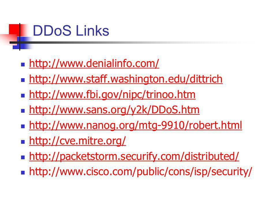 DDoS Links http://www.denialinfo.com/