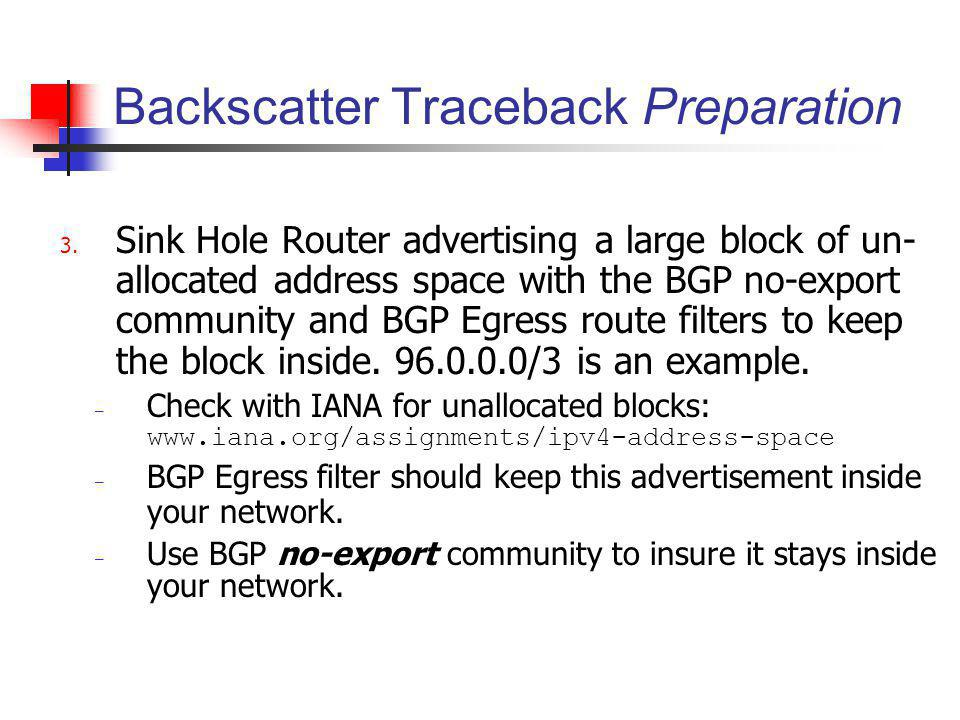 Backscatter Traceback Preparation