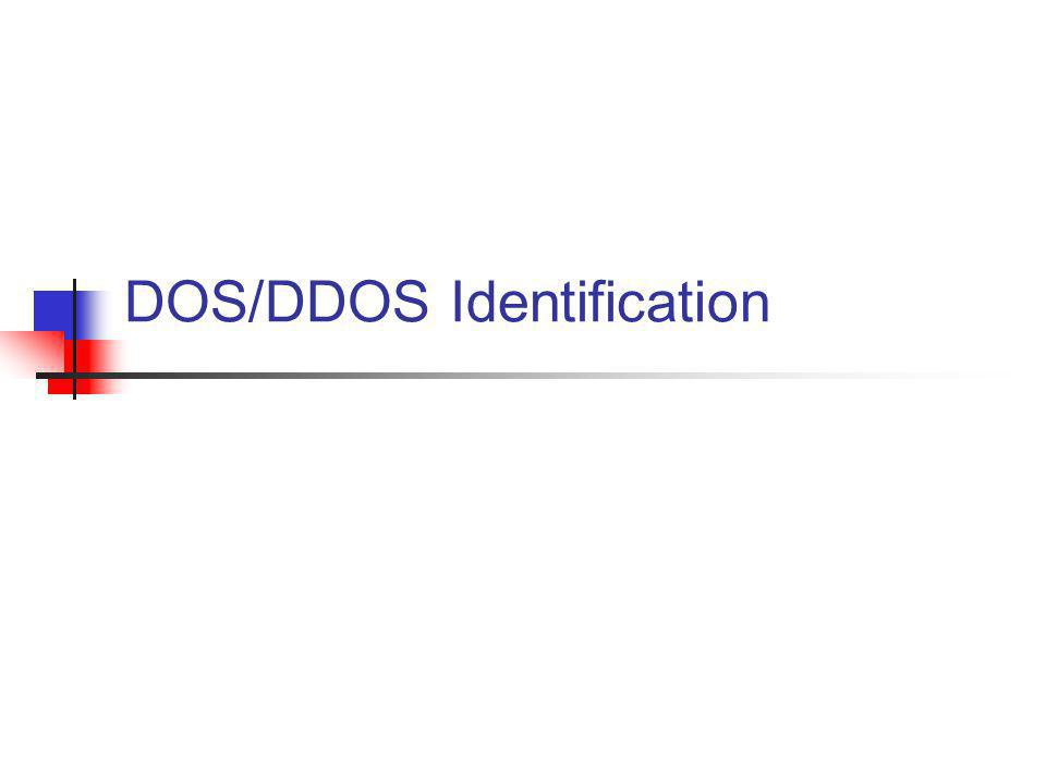 DOS/DDOS Identification