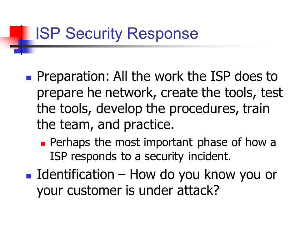 ISP Security Response