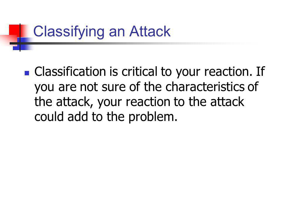 Classifying an Attack