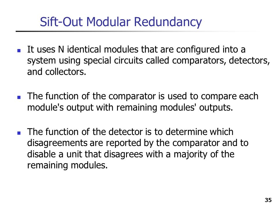 Sift-Out Modular Redundancy
