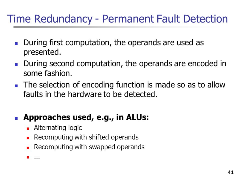 Time Redundancy - Permanent Fault Detection