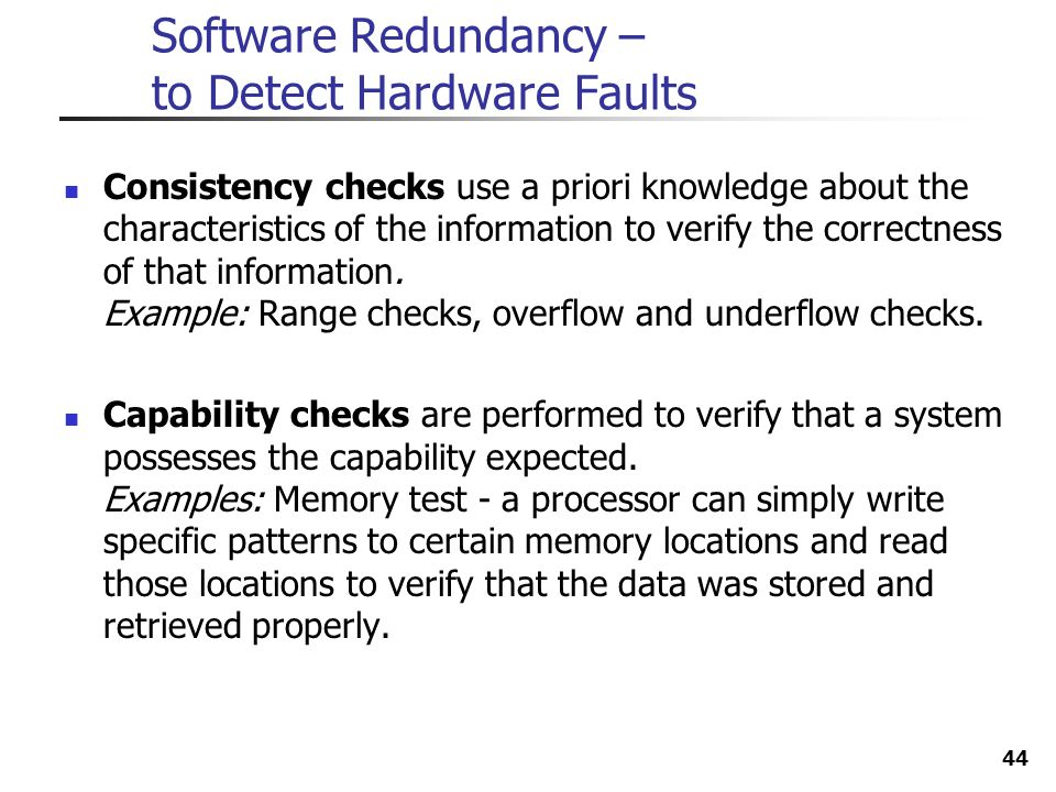 Software Redundancy – to Detect Hardware Faults