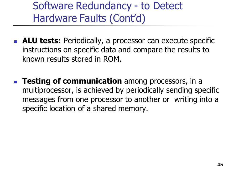 Software Redundancy - to Detect Hardware Faults (Cont'd)
