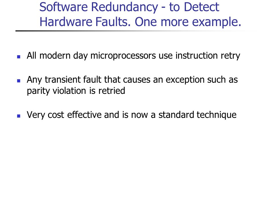 Software Redundancy - to Detect Hardware Faults. One more example.