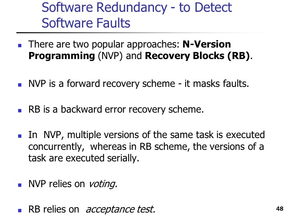 Software Redundancy - to Detect Software Faults