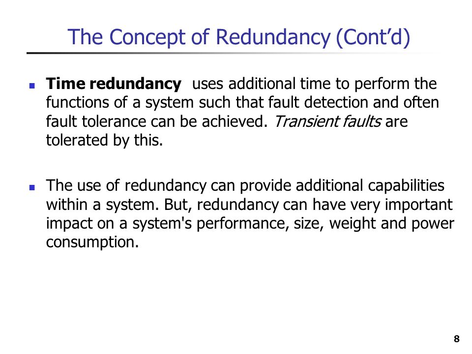 The Concept of Redundancy (Cont'd)