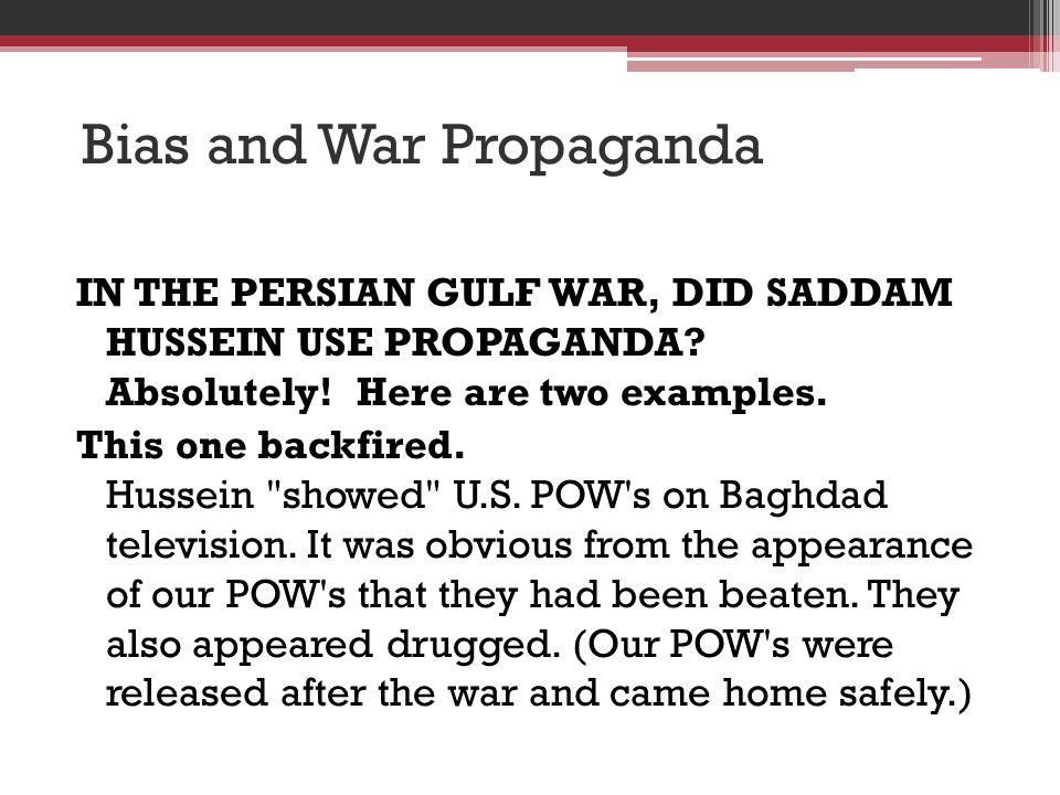 Bias and War Propaganda