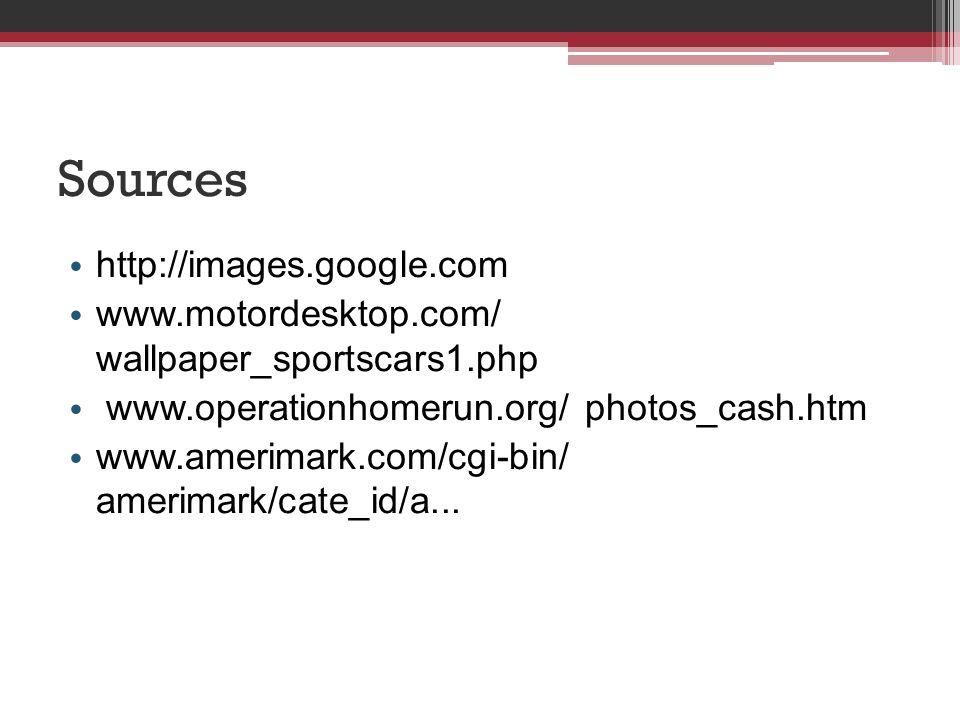 Sources http://images.google.com