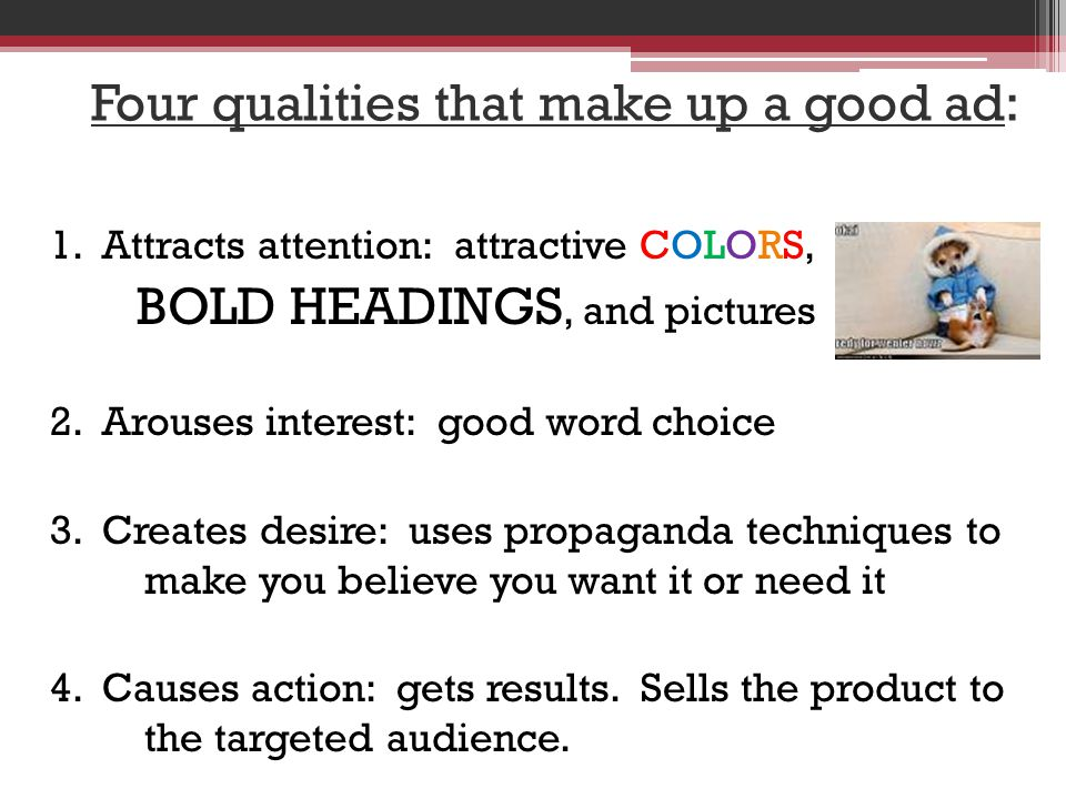 Four qualities that make up a good ad: