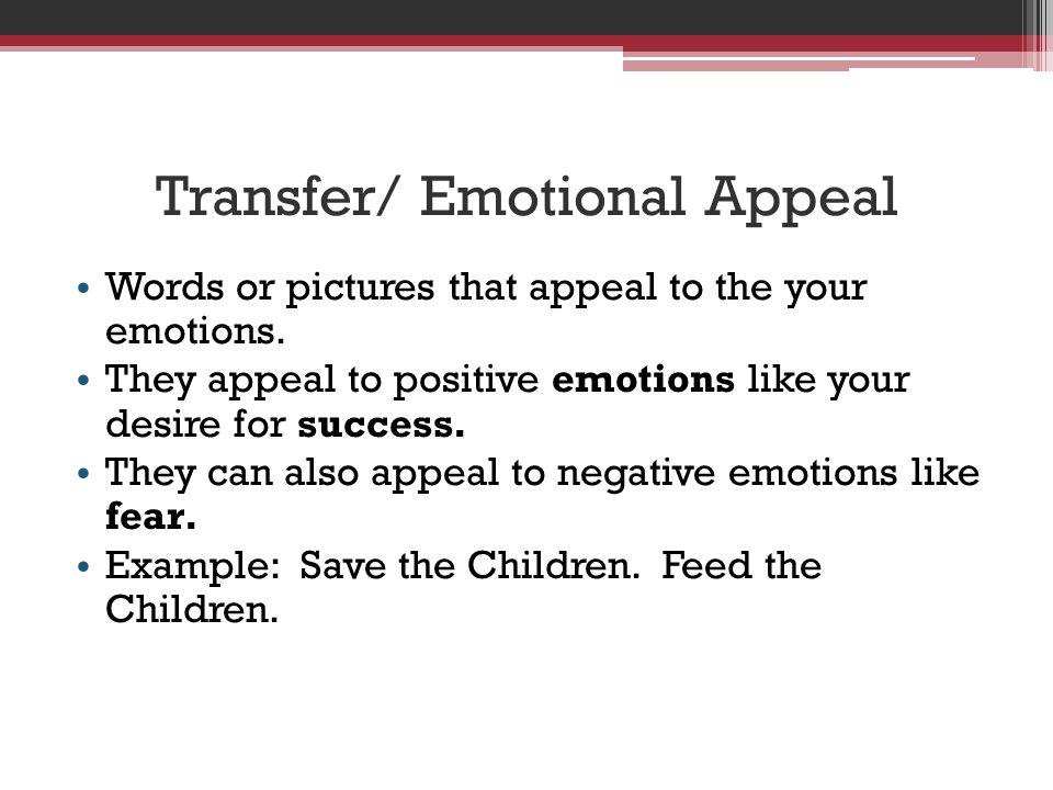 Transfer/ Emotional Appeal