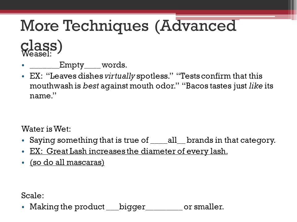 More Techniques (Advanced class)