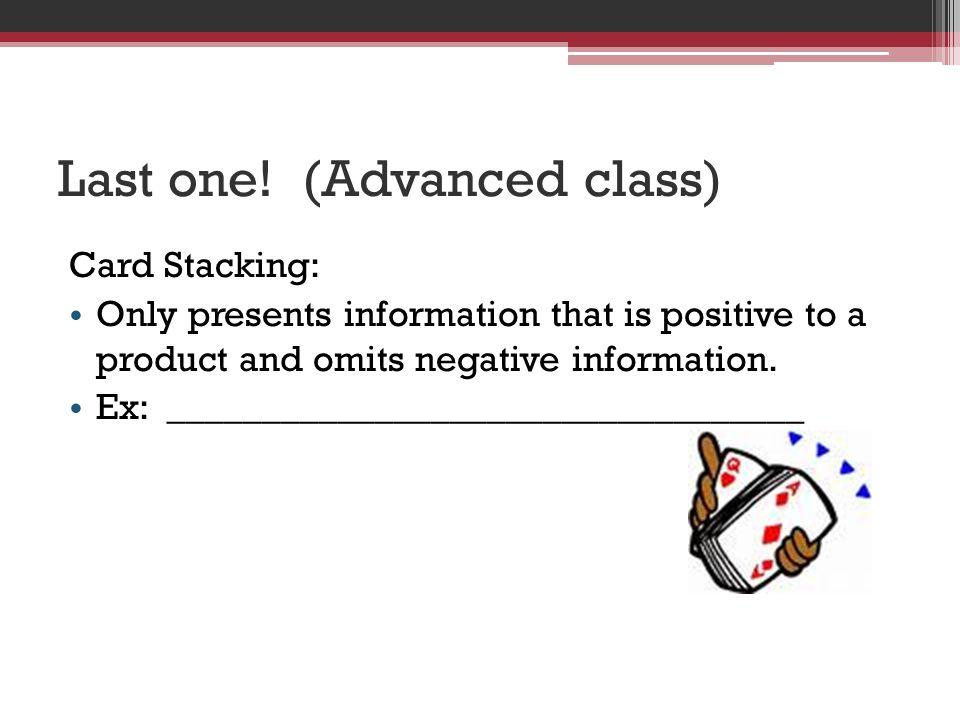 Last one! (Advanced class)