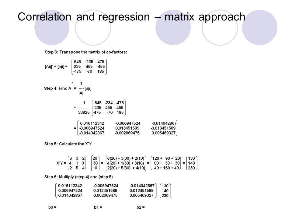 Correlation and regression – matrix approach