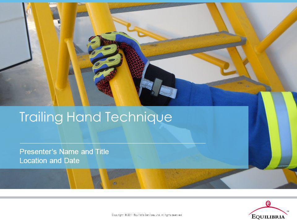 Trailing Hand Technique