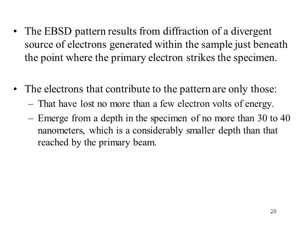 The electrons that contribute to the pattern are only those: