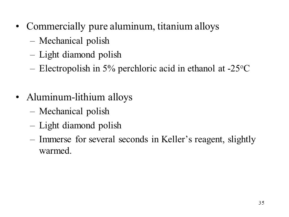 Commercially pure aluminum, titanium alloys