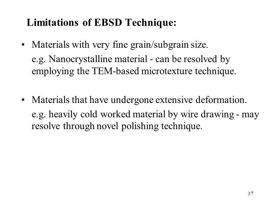 Limitations of EBSD Technique: