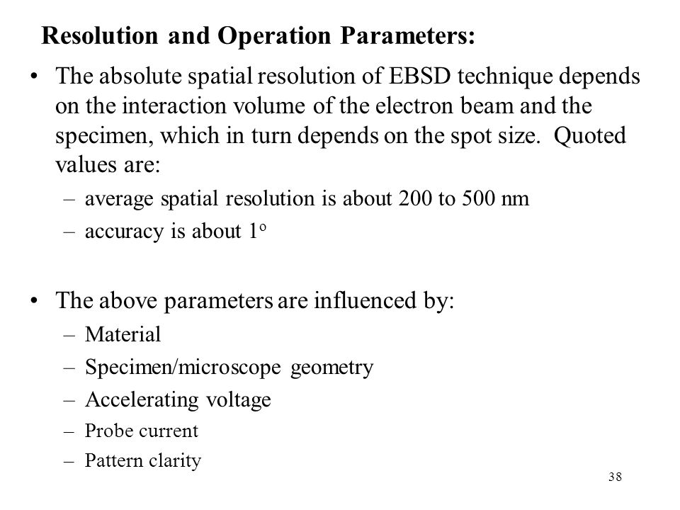 Resolution and Operation Parameters: