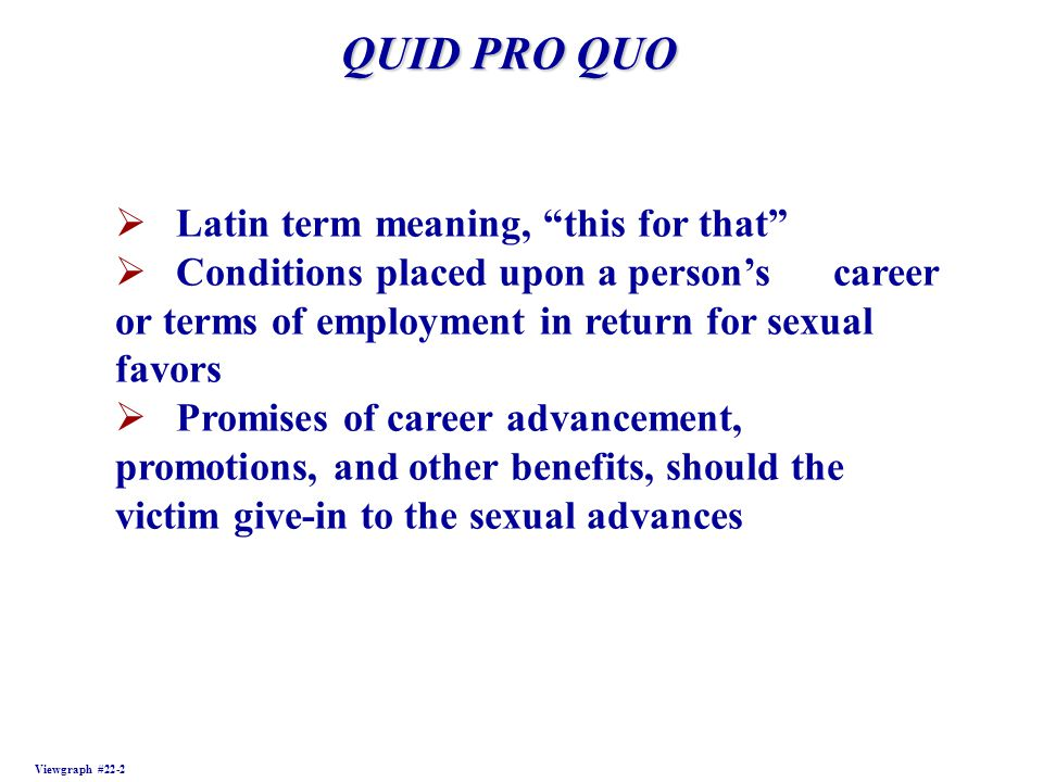 QUID PRO QUO Latin term meaning, this for that