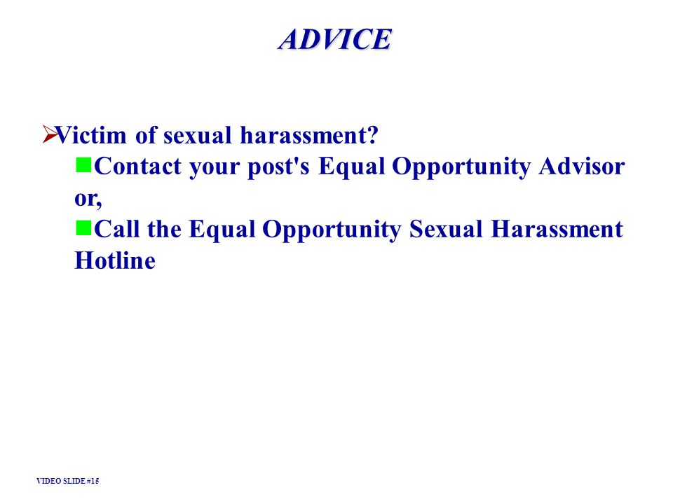 ADVICE Victim of sexual harassment