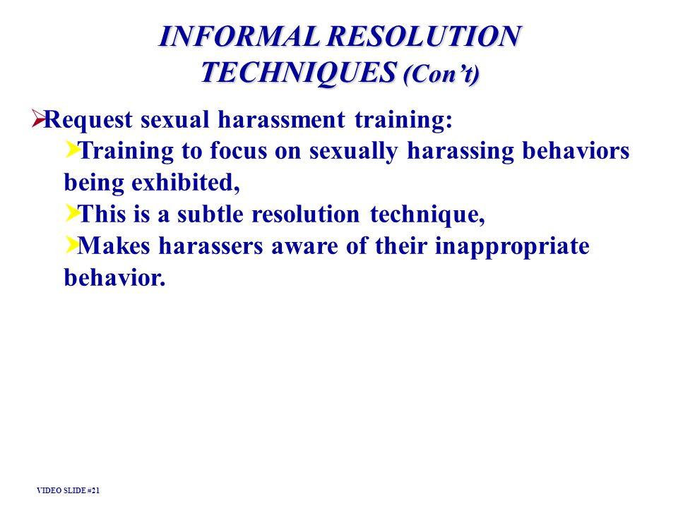 INFORMAL RESOLUTION TECHNIQUES (Con't)