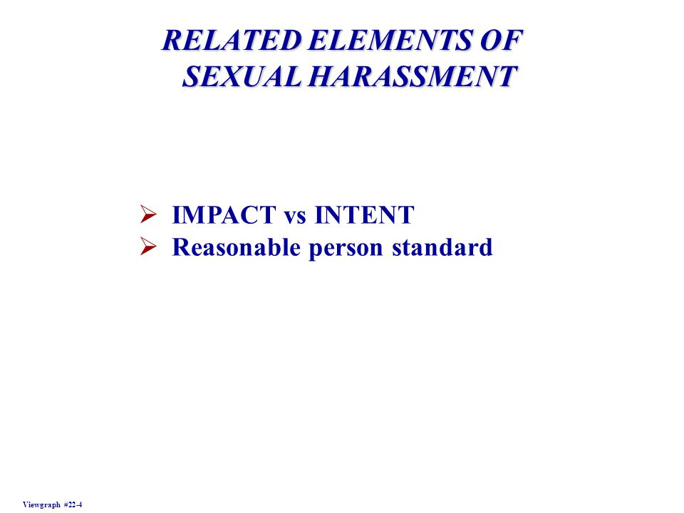 RELATED ELEMENTS OF SEXUAL HARASSMENT