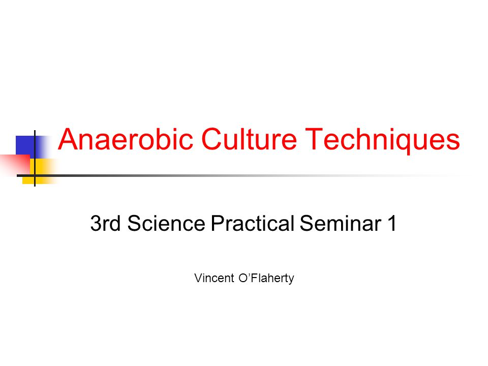 Anaerobic Culture Techniques