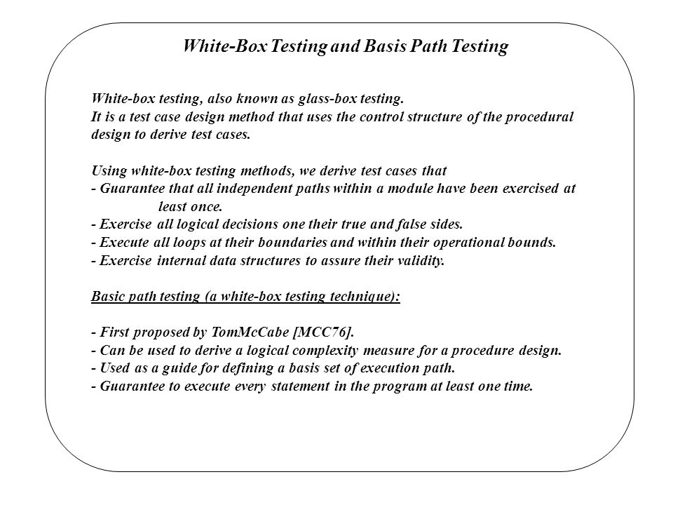 White-Box Testing and Basis Path Testing