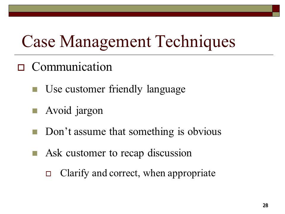Case Management Techniques