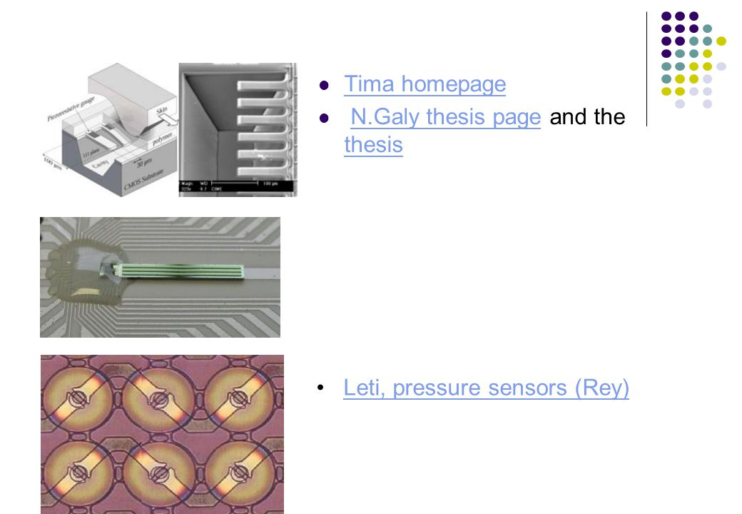 Tima homepage N.Galy thesis page and the thesis Leti, pressure sensors (Rey)