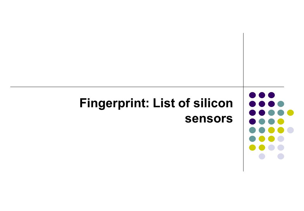 Fingerprint: List of silicon sensors