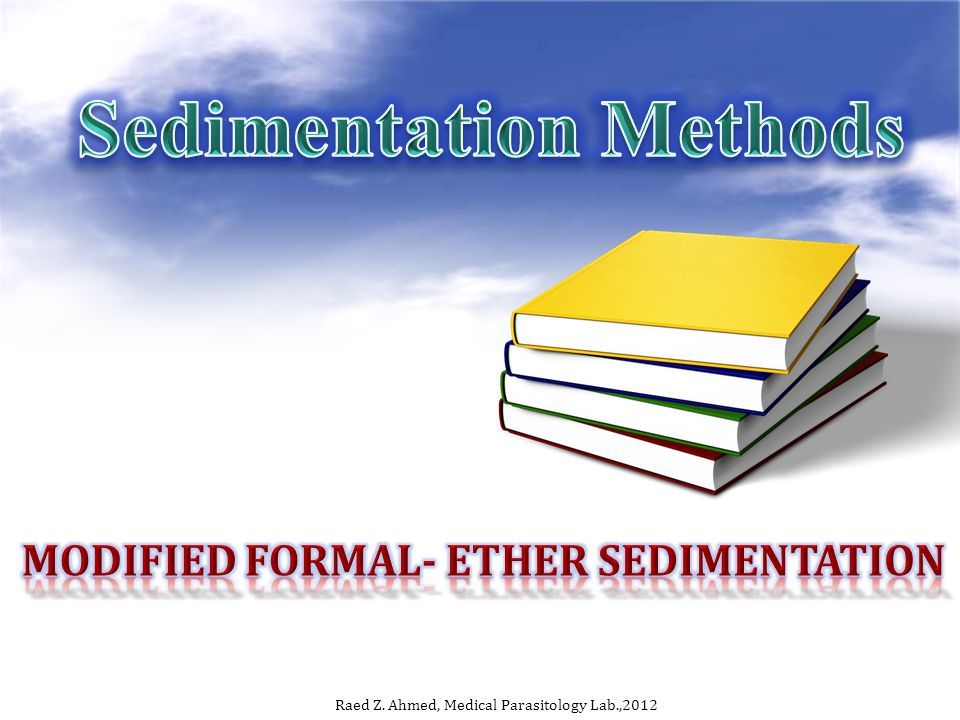 Modified Formal- ether sedimentation