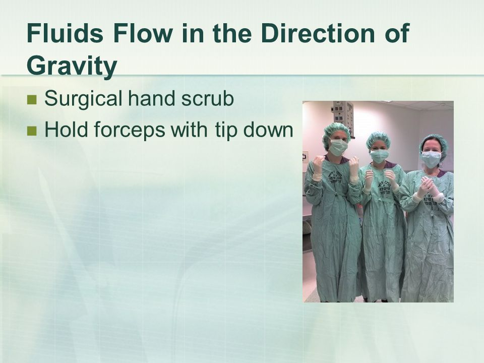 Fluids Flow in the Direction of Gravity