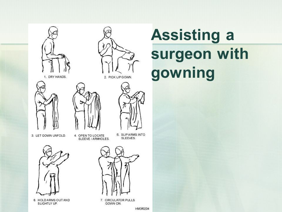 Assisting a surgeon with gowning