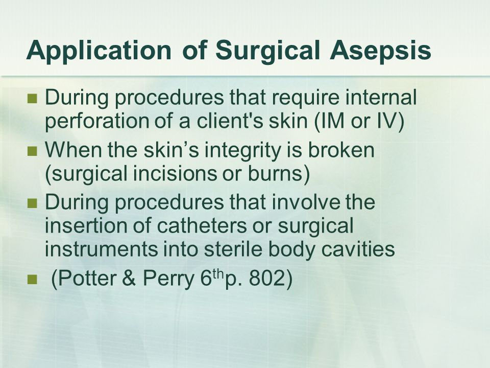 Application of Surgical Asepsis